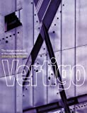 Davies, Paul: Vertigo: The Strange New World of the Contemporary City