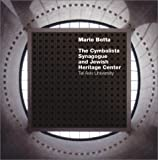 [???]: Mario Botta: The Cymbalista Synagogue and Jewish Heritage Center, Tel Aviv University