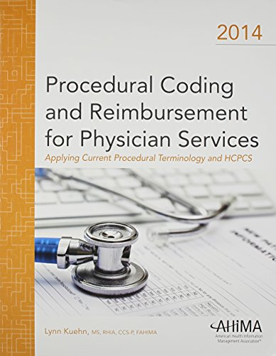 procedural-coding-and-reimbursement-for-physician-services-applying-current-procedural-terminology-and-hcpcs