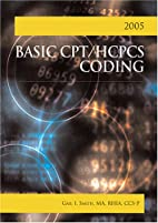 Basic Cpt/hcpcs Coding 2005: (without…