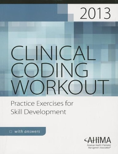 clinical-coding-workout-with-answers-2013-practice-exercises-for-skill-development