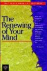 Willis, Mike: The Renewing Of Your Mind