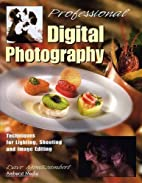 Professional Digital Photography: Techniques…
