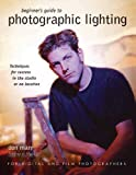 Marr, Don: Beginners Guide to Photographic Lighting: Techniques for Success in the Studio or on Location