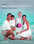 The Best of Family Portrait Photography:…