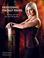 Professional Portrait Posing: Techniques and…