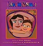 Mora, Pat: Love To Mama: A Tribute To Mothers