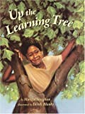 Vaughan, Marcia K.: Up the Learning Tree