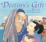 Tarpley, Natasha: Destiny&#39;s Gift