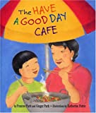 Frances Park: The Have A Good Day Cafe