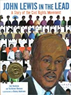 John Lewis in the Lead: A Story of the Civil…