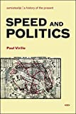 Virilio, Paul: Speed and Politics