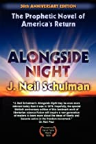 J. Neil Schulman's Alongside Night by J.…