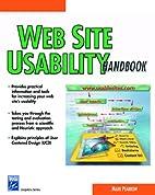 Web Site Usability Handbook by Mark Pearrow