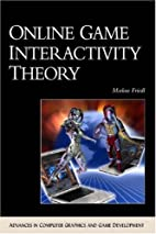 Online Game Interactivity Theory by Markus…