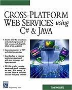 Cross-Platform Web Services Using C# & JAVA…