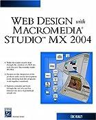 Web Design With Macromedia™ Studio MX 2004…