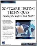 Miller, Geoffrey: Software Testing Techniques: Finding the Defects that Matter