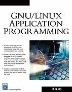 GNU/Linux Application Programming…