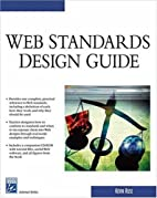 Web Standards Design Guide by Kevin Ruse