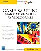 Game Writing: Narrative Skills for…