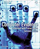 Computer Evidence: Collection and…