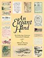 An Elegant Hand: The Golden Age of American…