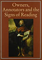 Owners, Annotators and the Signs of Reading…