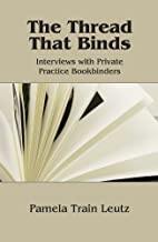 The thread that binds : interviews with…