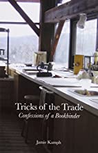 Tricks of the Trade: Confessions of a…