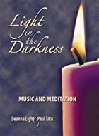 Light in the Darkness: Music & Meditation…