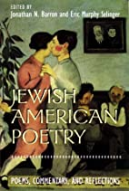 Jewish American Poetry: Poems, Commentary,…