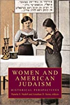 Women and American Judaism: Historical…