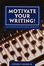 Motivate Your Writing!: Using Motivational…