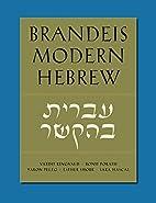 Brandeis Modern Hebrew by Vardit Ringvald