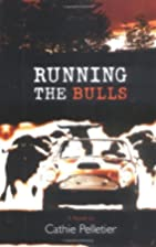 Running the Bulls (Hardscrabble Books) by…