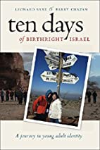 Ten Days of Birthright Israel: A Journey in…