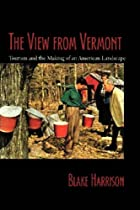The View From Vermont: Tourism and the…