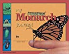 My Monarch Journal by Connie Muther