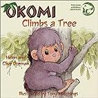 Okomi: Climbs a Tree (Okomi Series) by Helen…