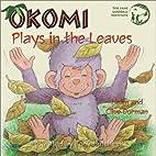Okomi Plays in the Leaves (The Okomi Series,…