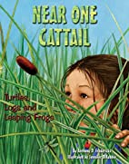 Near One Cattail: Turtles, Logs And Leaping…
