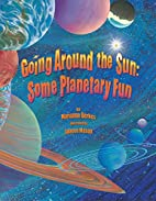 Going Around The Sun: Some Planetary Fun by…