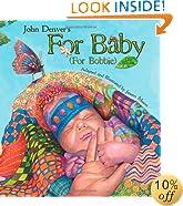 John Denver's For Baby (For Bobbie) (Audio CD Included) (John Denver & Kids Series)