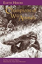 Earth Heroes: Champions of Wild Animals…