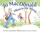 Jo MacDonald Hiked In the Woods by Mary…