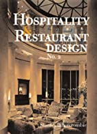 Hospitality and Restaurant Design No. 2 by…