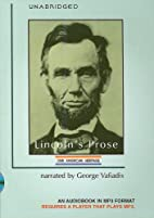 Lincoln's Prose (Our American Heritage)…