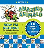 Now I'm Reading!: Amazing Animals - Level 2…