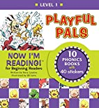 Now I'm Reading! Playful Pals, Level 1 by…